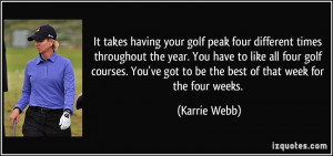 It takes having your golf peak four different times throughout the ...