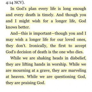 ... only He knows the plans He has for us. quote by Max Lucado on death