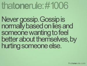 that moment you feel so hurt by someone gossiping and spreading lies ...