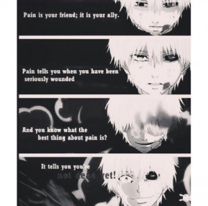 Pain is your friend; it's your ally