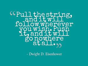 Eisenhower Leadership Quote 9/6/14