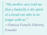 butterfly is the spirit of a loved one who is no longer with us.