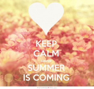 Summer Quotes Calm Quotes Keep Calm Quotes