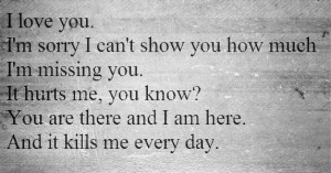 Am Sorry And I Love You Quotes Im sorry and i love you