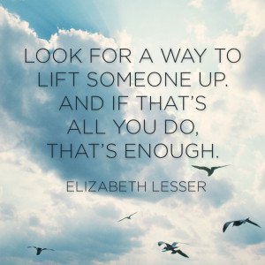 Quotes to Lift Someone Up
