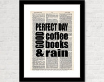 Perfect Day Good Coffee Books and R ain - book lovers - coffee lovers ...