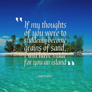 Island Quotes Quotes picture: if my thoughts