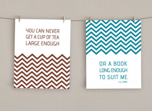 Typography Quote Art Print - C.S. Lewis Quote - Book Lover's Art - Tea