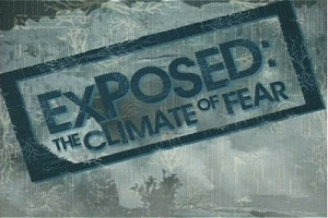 on the climate change farce is called exposed the climate of fear