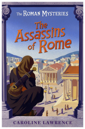 "Start by marking ""The Assassins of Rome (Roman Mysteries, #4)"" as ..."
