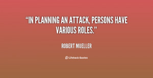 In planning an attack, persons have various roles.""