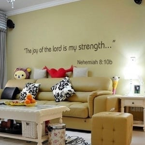 The joy of the Lord is my Strength - Nehemiah 8:10b Wall Decals Quote ...