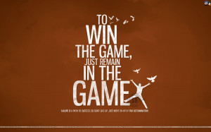 Motivational Wallpaper on Win the GAme