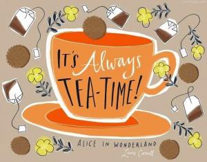 It's always tea time quotes drinks cartoon art tea