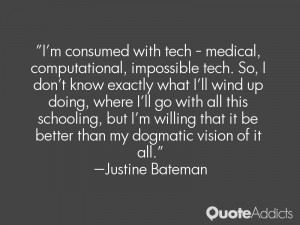 Justine Bateman Quotes
