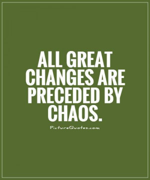 Change Quotes Deepak Chopra Quotes Chaos Quotes