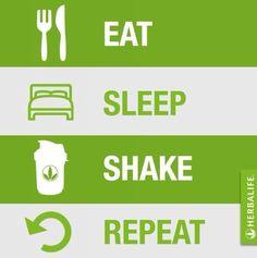 eat, sleep, shake, repeat! herbalife! #shake #herbalife # ...
