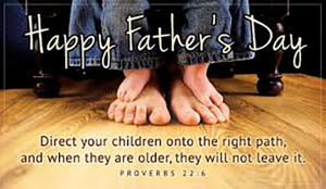 Father's Day Bible Verses 2015: Christian History, Why Fathers Are ...