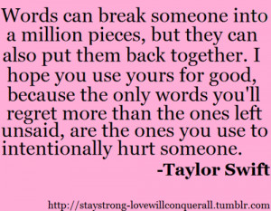 Tagged: Taylor Swift Stay Strong quotes inspirational words unsaid