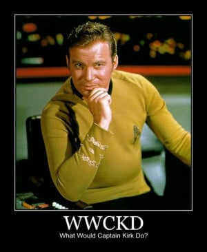 ... must control...must maintain composure...what would Captain Kirk do