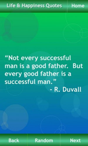 not-every-successful-man-is-a-good-father-but-every-good-father-is-a ...