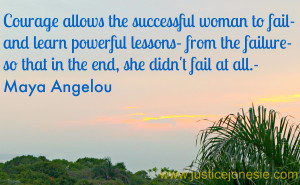 Maya Angelou Quote Courage