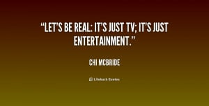 quote-Chi-McBride-lets-be-real-its-just-tv-its-201759.png