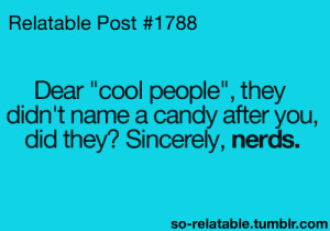 people Cool food candy relate relatable nerds