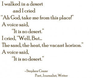 ... that sweet bright light: i walked in a desert, a poem by stephen crane