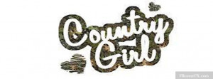 Country Girl Sayings 24 Facebook Cover