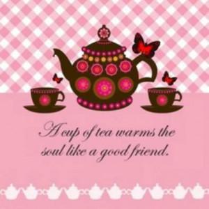 Tea, a good friend!