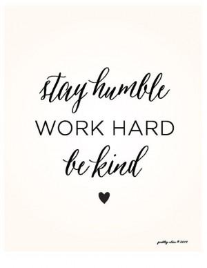 ... Quote, Hard Work Quote, Pretty Quote, Simple Quote, Pretty Girl Quote