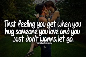 Feeling Quotes   Don't Wanna Let Go Feeling Quotes   Don't Wanna Let ...