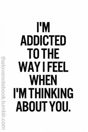 Im addicted to you
