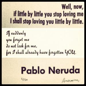 Pablo Neruda Poem Love Quote