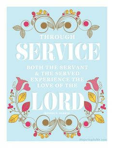 more lds quotes service inspiration faith servings god lds service lds ...