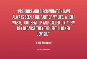 quote-Philip-Zimbardo-prejudice-and-discrimination-have-always-been-a ...