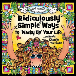 Suzy Toronto's new Wacky calendar: I have one and have given them as ...