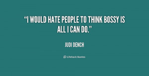 Quotes About Bossy People