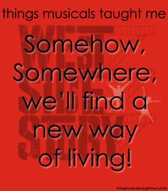 ... ~ Things Musicals Taught Me, ~ ☮ Broadway Musical Quotes ☮ More