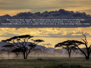 Quotes About Life | Every morning in Africa... - Thomas L. Friedman ...
