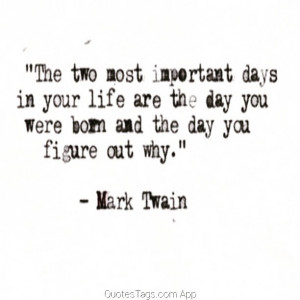 MarkTwain @quotestags_app #birth #life #quote #quotestags