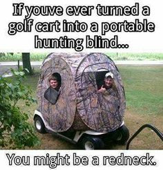 Redneck quotes and you might be a redneck if....