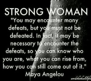 Strong Woman by Maya Angelou