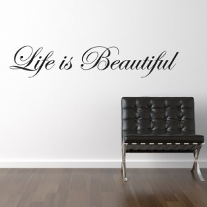 Life Is Beautiful Wall Sticker - Wall Quotes