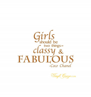 ... > Girls should be two things, classy and fabulous - Vinyl Wall Quote