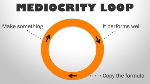 """Now, your """"mediocrity loop"""" has suddenly turned into an ..."""