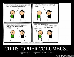 Christopher columbus...