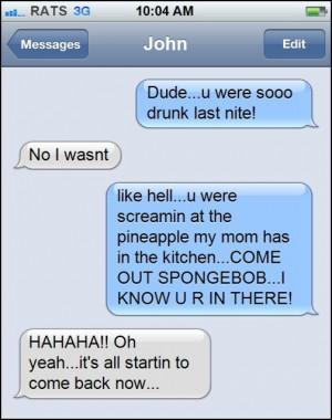 Dude, You Were So Drunk Last Night
