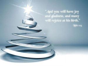 And You Will Have Joy And Gladness, And Many Will Rejoice At His Birth ...